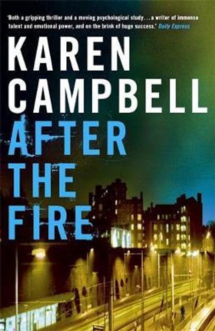 Campbell, Karen / After the Fire