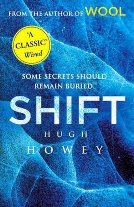 Howey, Hugh / Shift : (Wool Trilogy 2)