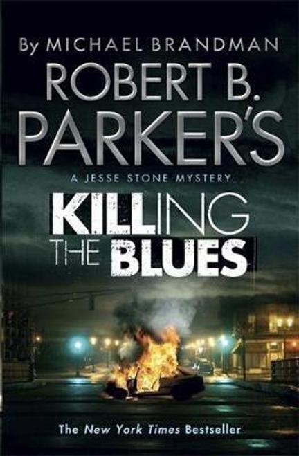 Brandman, Michael / Robert B. Parker's Killing the Blues