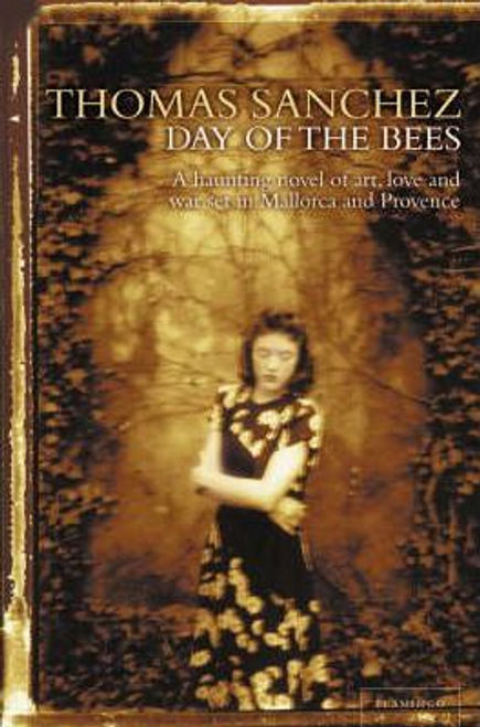 Sanchez, Thomas / Day of the Bees