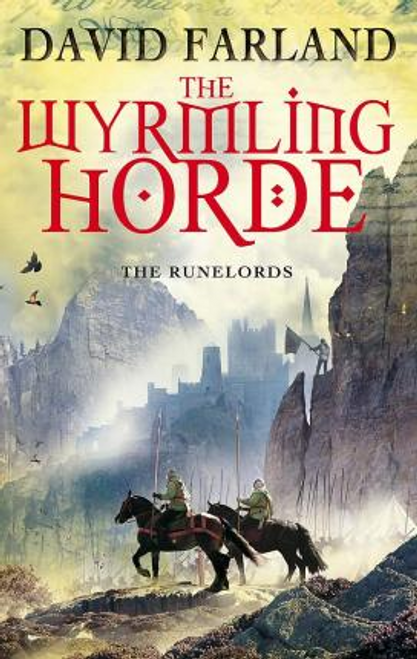 Farland, David / The Wyrmling Horde : Book 7 of the Runelords