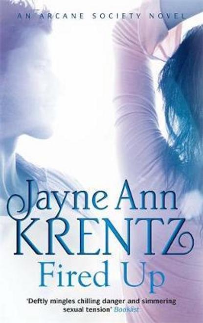 Krentz, Jayne Ann / Fired Up : Number 7 in series