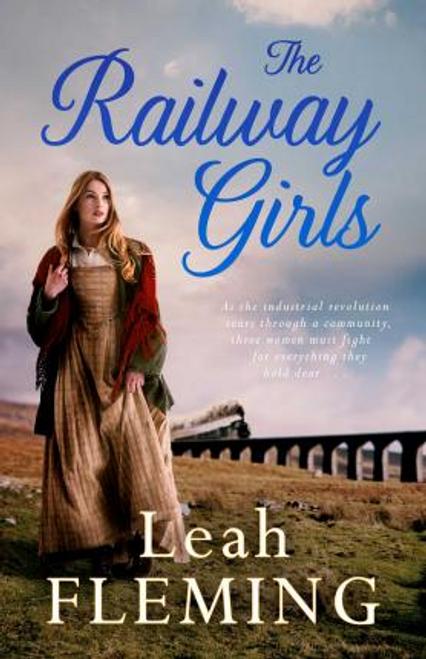 Fleming, Leah / The Railway Girls