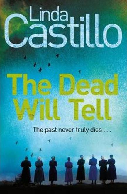 Castillo, Linda / The Dead Will Tell