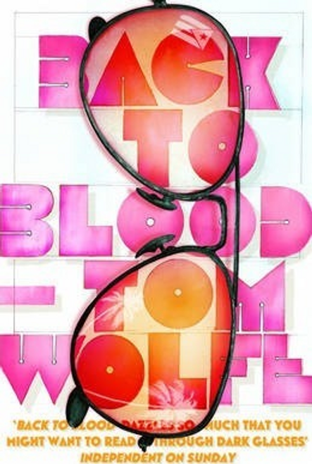 Wolfe, Tom / Back to Blood