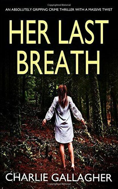 Gallagher, Charlie / Her Last Breath