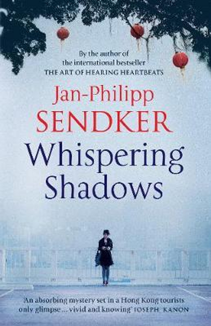 Sendker, Jan-Philipp / Whispering Shadows
