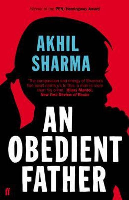 Sharma, Akhil / An Obedient Father