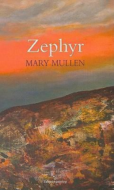 Mullen, Mary - Zephyr - SIGNED and Dedicated - PB Poetry