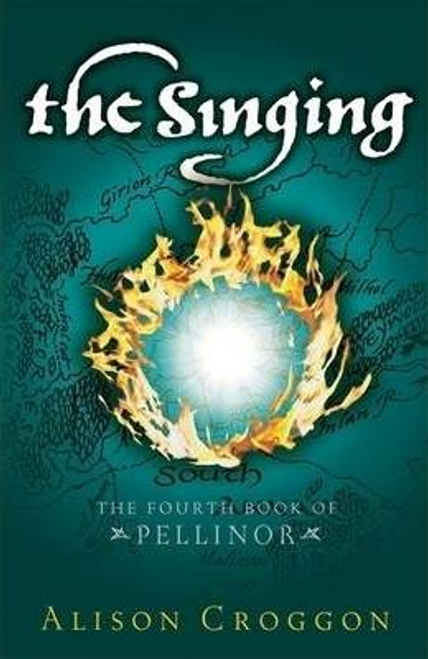 Croggon, Alison / The Singing : The Fourth Book of Pellinor