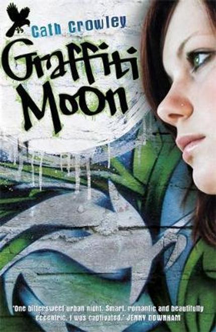 Crowley, Cath / Graffiti Moon