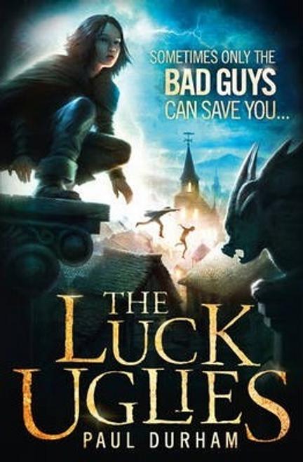 Durham, Paul / The Luck Uglies