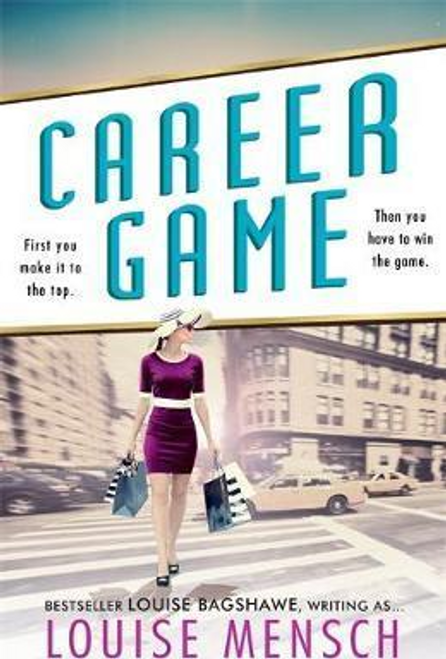 Mensch, Louise / Career Game