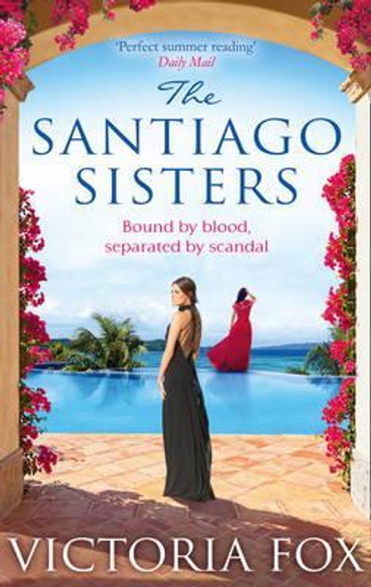 Fox, Victoria / The Santiago Sisters