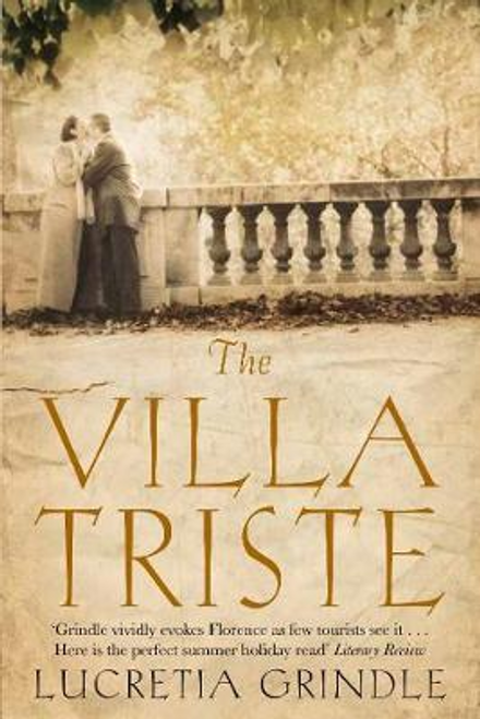 Grindle, Lucretia / The Villa Triste