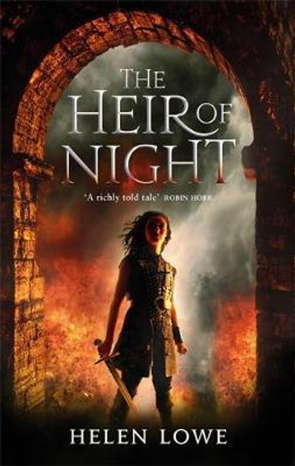 Lowe, Helen / The Heir Of Night : The Wall of Night: Book One