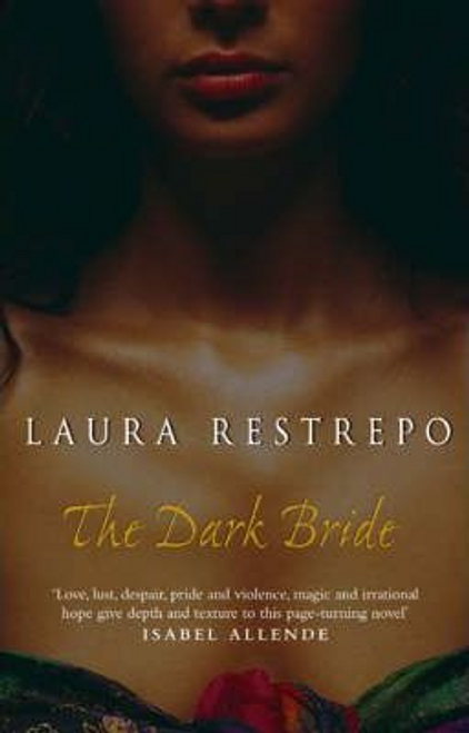 Restrepo, Laura / The Dark Bride