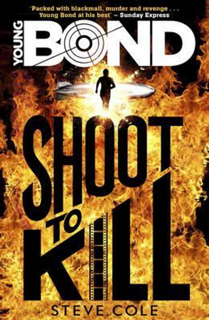 Cole, Steve / Young Bond: Shoot to Kill