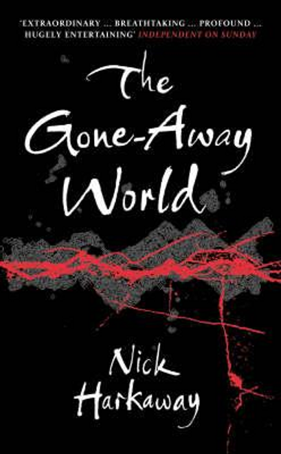 Harkaway, Nick / The Gone-Away World