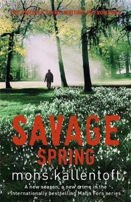 Kallentoft, Mons / Savage Spring : Malin Fors 4