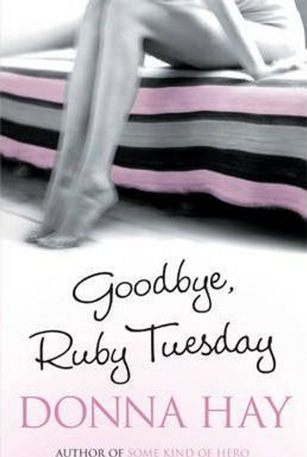 Hay, Donna / Goodbye, Ruby Tuesday