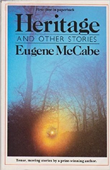 McCabe, Eugene - Heritage - PB - O'Brien Press - 1985 - Short Stories