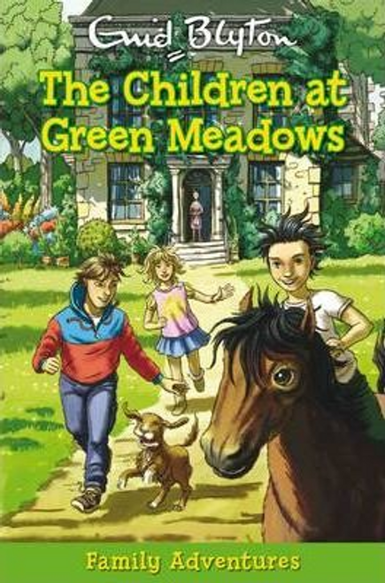 Blyton, Enid / The Children at Green Meadows
