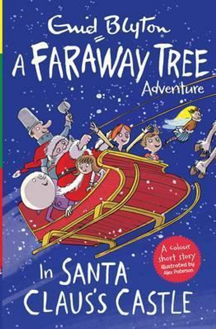 Blyton, Enid / A Faraway Tree Adventure : In Santa Claus's Castle
