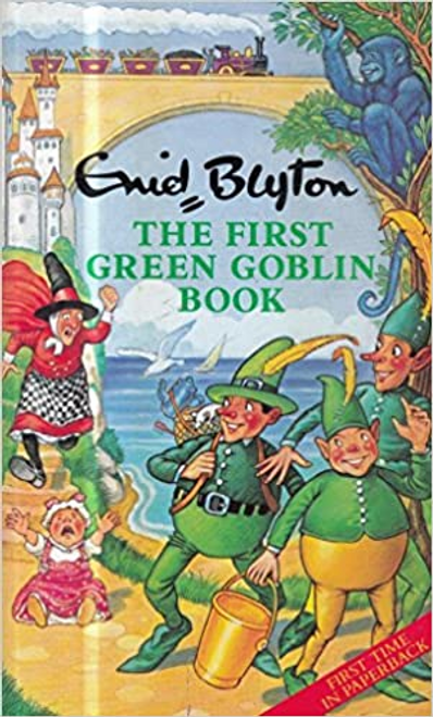 Blyton, Enid / The First Green Goblin Book