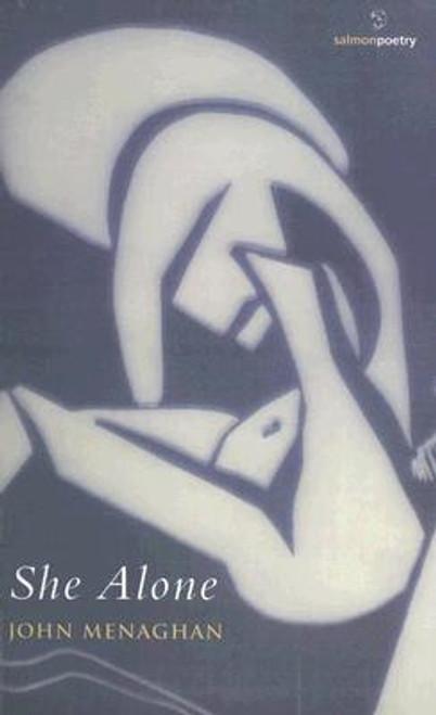 Menaghan, John - She Alone - PB - Poetry - 2006