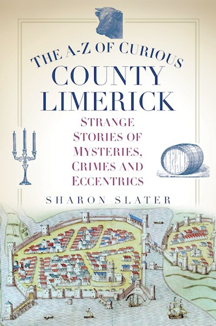 Slater, Sharon - The A-Z of County Limerick - BRAND NEW - 2021