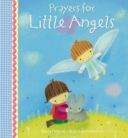 Pasquali, Elena / Prayers for Little Angels (Children's Coffee Table)