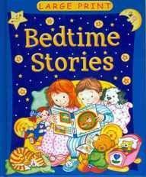 Large Print : Bedtime Stories (Children's Coffee Table)