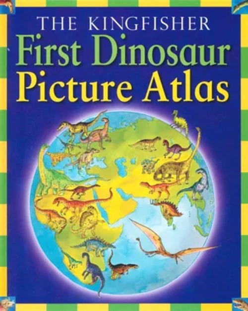 Burnie, David / The Kingfisher: First Dinosaur Picture Atlas (Children's Coffee Table)