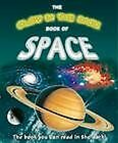The Glow in the Dark Book of Space (Children's Coffee Table)