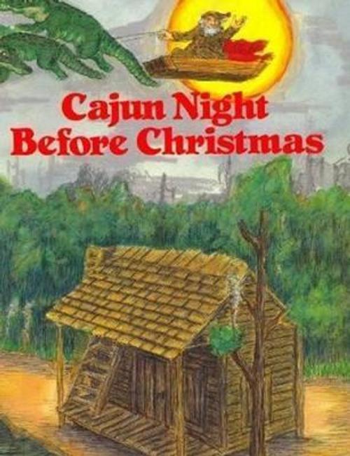 Jacobs, Howard / Cajun Night Before Christmas (Children's Coffee Table)