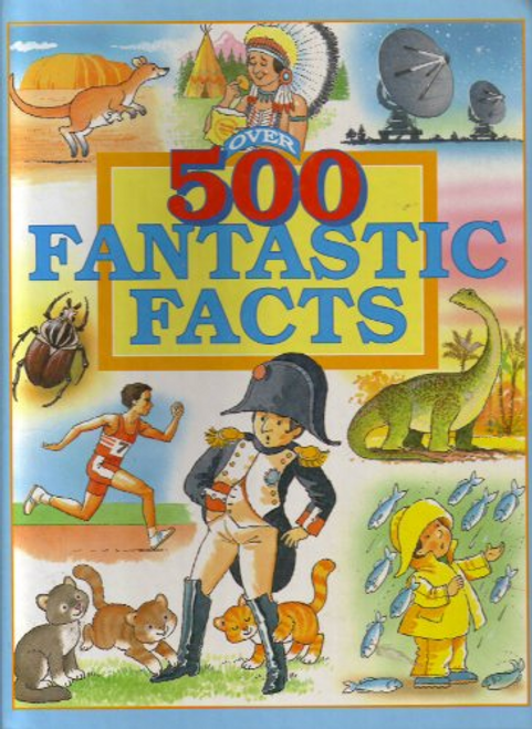 McKie, Anne / Over 500 Fantastic Facts (Children's Coffee Table)