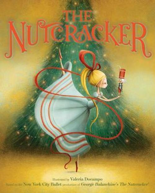New York City Ballet : The Nutcracker (Children's Coffee Table)