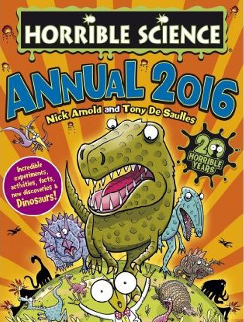 Arnold, Nick / Horrible Science Annual 2016 (Children's Coffee Table)