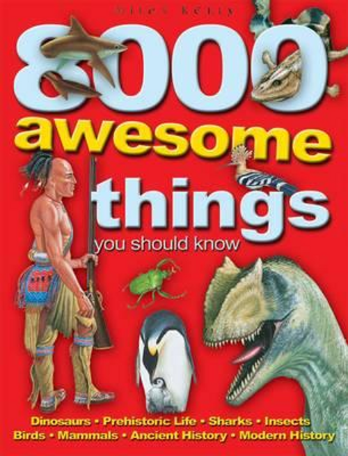 8000 Awesome Things You Should Know (Children's Coffee Table)