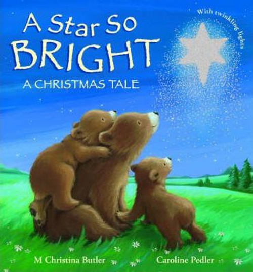 Butler, M. Christina / A Star So Bright : A Christmas Tale (Children's Coffee Table)