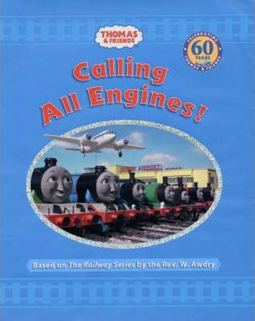 Thomas and Friends : Calling All Engines (Children's Coffee Table)