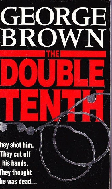 Brown, George / The Double Tenth