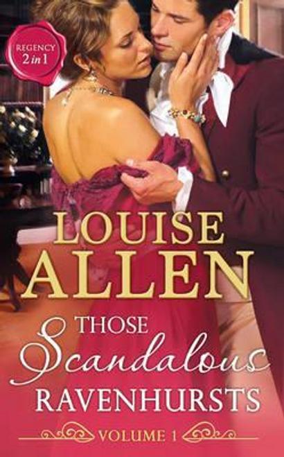 Mills & Boon / 2 in 1 / Those Scandalous Ravenhursts : The Dangerous Mr Ryder / the Outrageous Lady Felsham