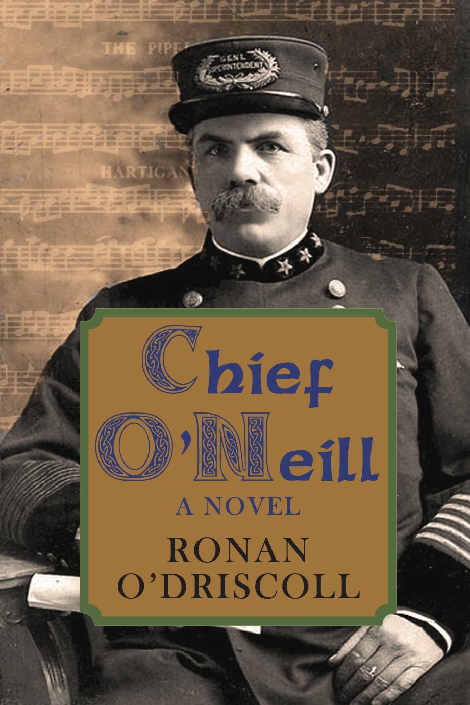 Author Ronan O'Driscoll on his new novel Chief O'Neill
