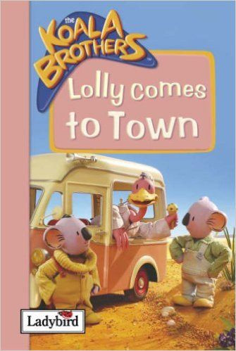 Ladybird / Koala Brothers: Lolly Comes to Town