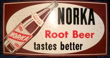 Norka Root Beer Tastes Better Sign