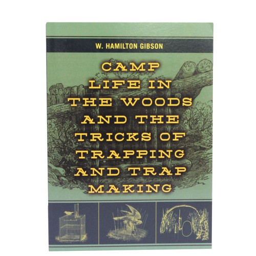 Proforce Equipment Books Camp Life In The Woods&Tricks Of Trapping 44560