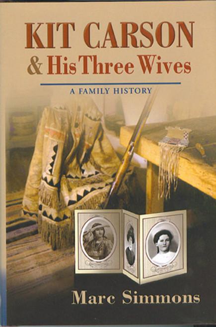 Kit Carson and His Three Wives