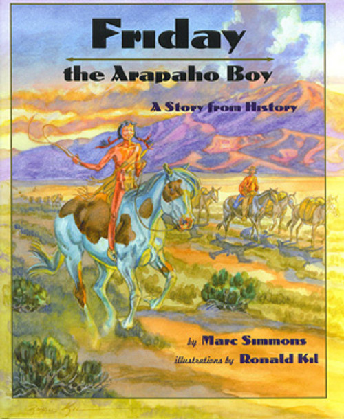 Friday, the Arapaho Boy